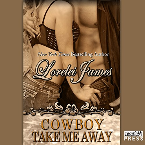 Cowboy Take Me Away audiobook cover art