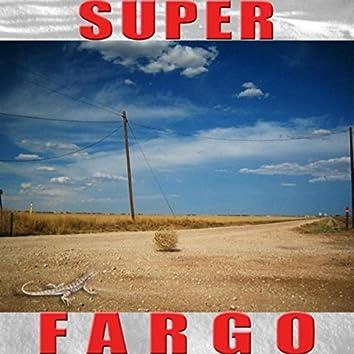 Super Fargo
