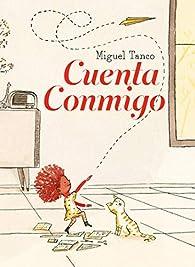Cuenta conmigo par Miguel Tanco