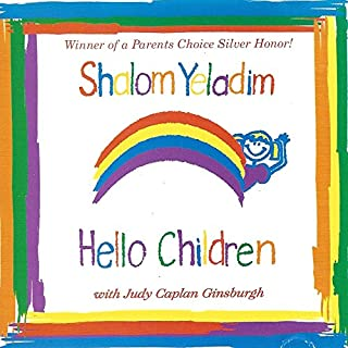 Shalom Yeladim, Hello Children