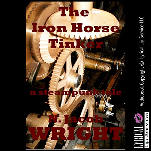 The Iron Horse Tinker audiobook cover art