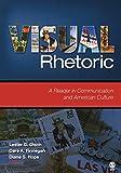 Visual Rhetoric: A Reader in Communication and American Culture
