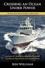 Best crossing an ocean under power Reviews