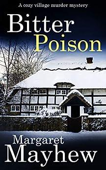 BITTER POISON a cozy murder mystery (Village Mysteries Book 5) by [MARGARET MAYHEW]