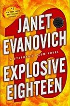 Explosive EighteenEXPLOSIVE EIGHTEEN by Evanovich, Janet (Author) on Nov-22-2011 Hardcover