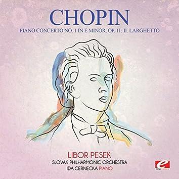 Chopin: Piano Concerto No. 1 in E Minor, Op. 11: II. Larghetto (Digitally Remastered)