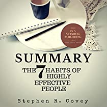 summary of the 7 habits of The 7 habits of highly effective people is the #1 national bestseller that offers a holistic, integrated, principle-centered approach for solving personal and professional problems.