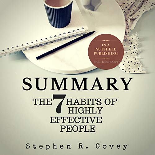 Summary: The 7 Habits of Highly Effective People by Stephen R. Covey audiobook cover art