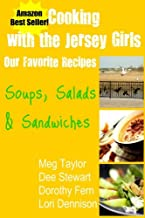Cooking with the Jersey Girls: Soups, Salads & Sandwiches