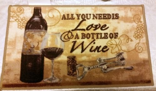 The Pecan Man ALL U NEED is LOVE & A BOTTLE of WINE, PRINTED KITCHEN RUG (non skid latex back) ,1Piece 18x30'