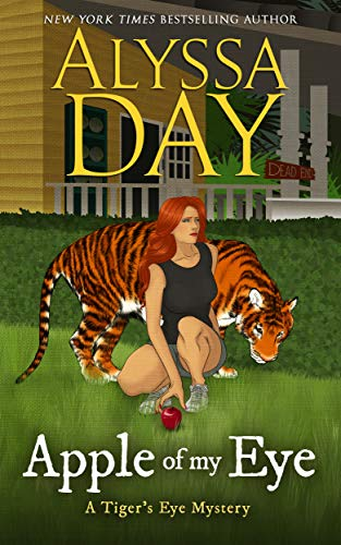 Apple of My Eye: Tiger's Eye Mysteries by [Alyssa Day]