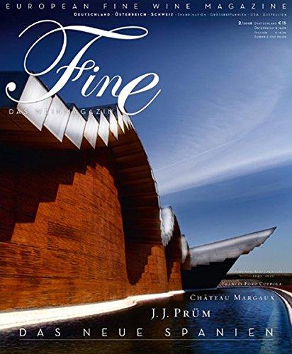 Fine. Das Weinmagazin, Band 2: Das neue Spanien