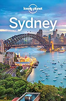 [Lonely Planet, Andy Symington]のLonely Planet Sydney (Travel Guide) (English Edition)