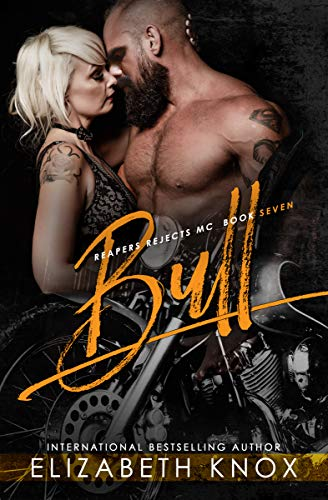 Bull (Reapers Rejects MC Book 7) (English Edition)