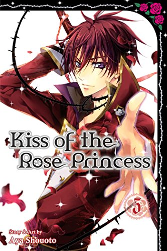 Kiss of the Rose Princess Volume 5
