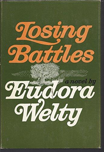 Losing Battle : A Novel