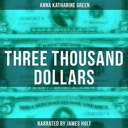 Three Thousand Dollars Titelbild