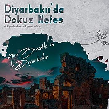 Diyarbakır'da Dokuz Nefes