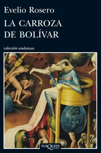 La carroza de Bolvar (Andanzas)