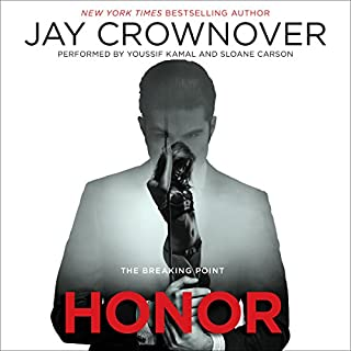 Honor     The Breaking Point              By:                                                                                                                                 Jay Crownover                               Narrated by:                                                                                                                                 Youssif Kamal,                                                                                        Sloane Carson                      Length: 10 hrs and 15 mins     247 ratings     Overall 4.4