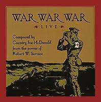 War War War Live by Country Joe McDonald (2012-07-17)