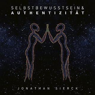 Selbstbewusstsein & Authentizität: Über die Kunst, du selbst zu sein                   Autor:                                                                                                                                 Jonathan Sierck                               Sprecher:                                                                                                                                 Jonathan Sierck                      Spieldauer: 6 Std. und 32 Min.     22 Bewertungen     Gesamt 4,3