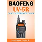Baofeng - UV5R: Quick Reference Guide (English Edition)