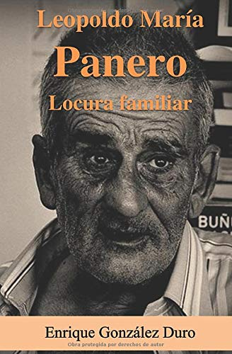 Leopoldo María Panero, Locura Familiar (Spanish Edition)