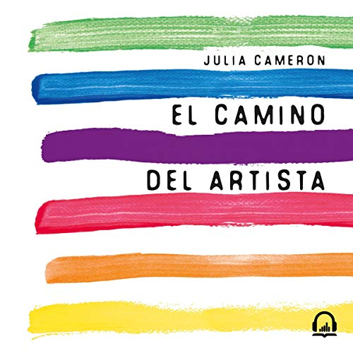 El camino del artista [The Artist's Way] audiobook cover art