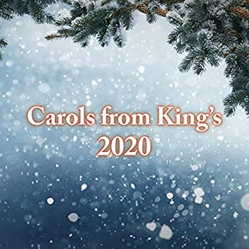 Carols from King's 2020