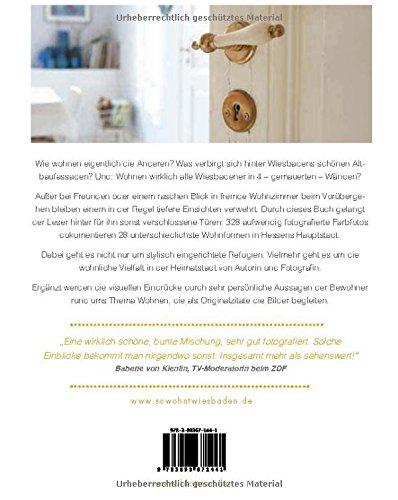So wohnt Wiesbaden: Hausbesuche in Hessens Hauptstadt