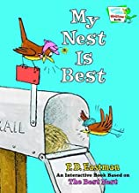 My Nest Is Best (Bright and Early Playtime Books) (Bright and Early Playtime Books (Hardcover)) by P. D. Eastman (2011-11-15)