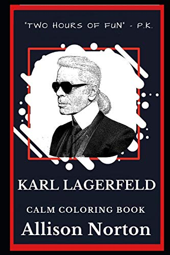 Karl Lagerfeld Calm Coloring Book: 0