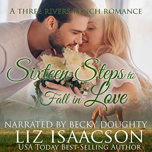 Sixteen Steps to Fall in Love Audiobook By Liz Isaacson cover art