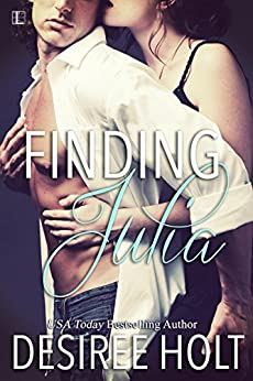 Finding Julia by [Desiree Holt]