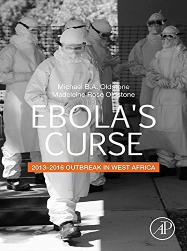 Ebola's Curse: 2013-2016 Outbreak in West Africa (English Edition)