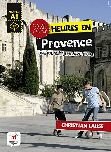 24 heures en Provence: 24 heures en Provence (Collection 24 heures)