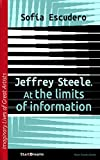 Jeffrey Steele. At the limits of information