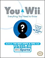 You & Wii - Everything You Need to Know de Dan Birlew