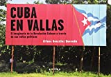 Cuba en vallas. El Imaginario De La Revolución Cubana A Través De sus vallas Políticas (De l'ull al dit)
