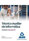 Técnicos auxiliares de informática. Temario volumen 2