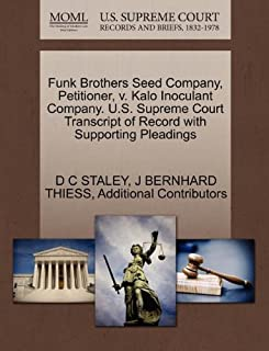 Funk Brothers Seed Company, Petitioner, v. Kalo Inoculant Company. U.S. Supreme Court Transcript of Record with Supporting Pleadings