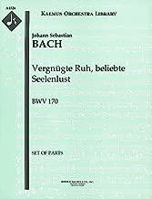 Vergnügte Ruh, beliebte Seelenlust, BWV 170: Set of Parts [A4526]
