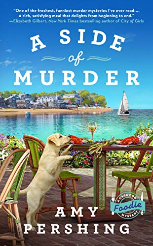A Side of Murder (A Cape Cod Foodie Mystery Book 1) by [Amy Pershing]