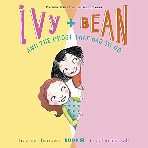 Ivy & Bean and the Ghost That Had to Go (Book 2) cover art