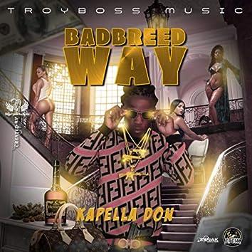 BadBreed Way