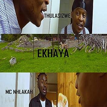 EKHAYA (feat. MC NHLAKAH)