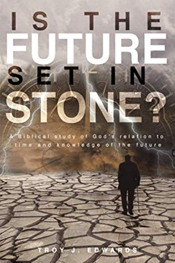 Is the Future Set in Stone?: A Biblical study of God's relation to time and knowledge of the future