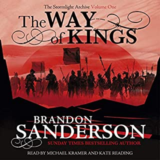 The Way of Kings     The Stormlight Archive              By:                                                                                                                                 Brandon Sanderson                               Narrated by:                                                                                                                                 Michael Kramer,                                                                                        Kate Reading                      Length: 45 hrs and 29 mins     1,877 ratings     Overall 4.8