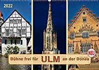 Buehne frei fuer Ulm an der Donau (Wandkalender 2022 DIN A2 quer): Ulm an der Donau, Stadt mit dem hoechsten Kirchturm der Welt. (Monatskalender, 14 Seiten )
